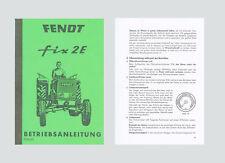 FENDT fix 2 E    FL 120    Betriebsanleitung Schlepper