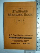 The Standard Molding Book(Colonial Lumber), 1915. New York. Illustrated. AB73