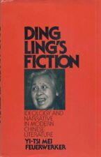 Ding Ling s Fiction  Ideology and Narrative in Modern Chinese Literat
