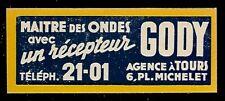 PUBLICITE DE 1950  --  RECEPTEUR TSF GODY 6 Pl MICHELEET TOURS  7A386