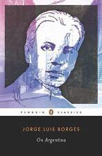 On Argentina (Penguin Classics), Borges, Jorge Luis, Good Book