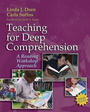 Teaching for Deep Comprehension : A Reading Workshop Approach by Linda Dorn