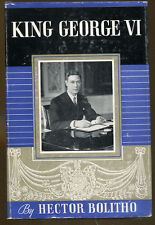 King George VI by Hector Bolitho-Stated First Edition/DJ-1938-Illustrated