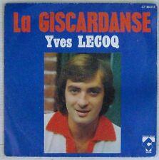 Yves Lecoq 45 tours La Giscardanse 1975