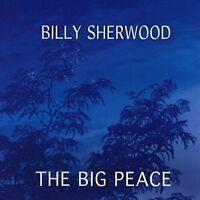 Billy Sherwood - The Big Peace [CD]