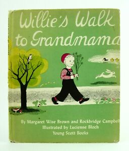 WILLIE'S WALK TO GRANDMAMA Margaret Wise Brown & Rockbridge Campbell 1944 RARE