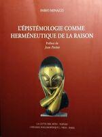 FABIO MINAZZI L'éPISTéMOLOGIE COMME HERMéNEUTIQUE DE LA RAISON LA CITTà DEL SOLE