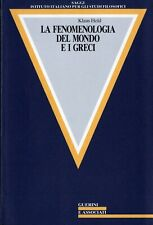 HELD La fenomenologia del mondo e i Greci