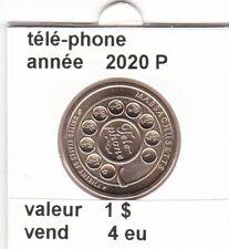 pièces de 1 $ téle-phone 2020 P