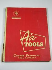 Air Tools- Chicago Pneumatic Tool Company- Catalog No. 564- 1952-12th Edition