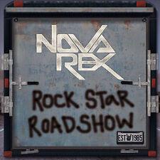 Nova Rex: Rock Star Roadshow (2017)