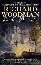 Death Or Damnation: Nathaniel Drinkwater Omnibus 4: Numbers 10, 11 & 12 in series by Richard Woodman (Paperback, 2002)