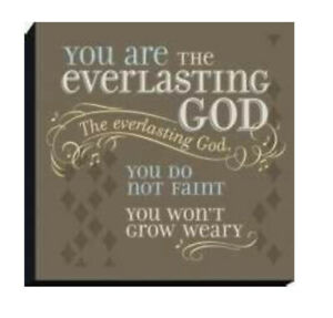 YOU ARE THE EVERLASTING GOD For Life Dayspring Plaque New - Christian Music Sign