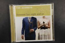 The Audreys – Between Last Night And Us (C446)