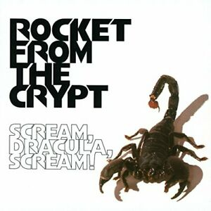 Rocket From The Crypt - Scream, Dracula, Scream - Rocket From The Crypt CD M1VG