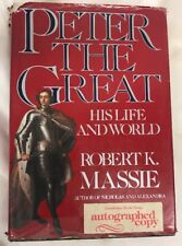 Peter the Great: His Life and World Autographed by Robert K. Massie 1st Edition