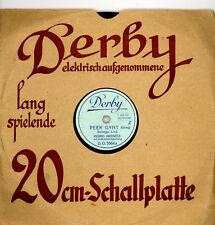"""SCHELLACKPLATTE KLEINFORMAT """"Derby"""" 20 cm; INGRID BREBECK """"Peer Gynt"""" 78rpm  M51"""