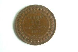 TUNISIE 10 CENTIMES 1891 (PARIS )