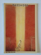 Carte Postale Schuiten , Passages ,( Les Cités Obscures) , 1993