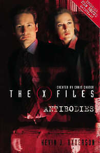 The X-Files: Antibodies-Kevin J. Anderson