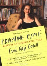Educating Esm: Diary of a Teachers First Year by Esme Raji Codell