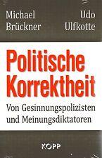 POLITISCHE KORREKTHEIT - Udo Ulfkotte & Michael Brückner BUCH