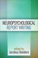 Neuropsychological Report Writing by Guilford Publications (Paperback, 2016)