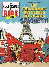 BD -Les étonnantes av. du Signor. Spaghetti- INT. - EO -  1999 -TTBE - Attanasio