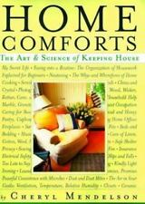 Home Comforts : The Art and Science of Keeping House by Cheryl Mendelson (1999,