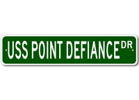 USS POINT DEFIANCE LSD 31 Ship Navy Sailor Metal Street Sign - Aluminum