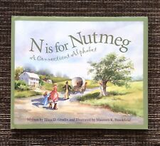 RARE SIGNED 1st Edition 2003 N is for Nutmeg: Connecticut by Elissa D. Grodin