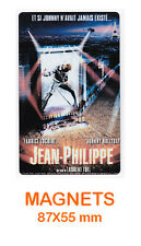 JOHNNY HALLYDAY  magnet / aimant   5,5 cm x 8,7 cm   JEAN-PHILIPPE