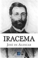 Iracema by José de Alencar (2015, Paperback)