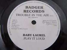 "BABY LAUREL ""TROUBLE IN THE AIR"" V RARE 7"" 1982 (BADGER RECORDS)"