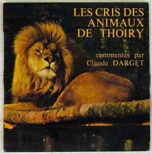The cries of animals thoiry 45 rpm Claude darget