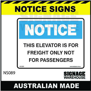 NOTICE SIGN - NS089 - THIS ELEVATOR IS FOR FREIGHT ONLY NOT FOR PASSENGERS