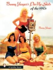 Bunny Yeager's Pin-Up Girls Of The 1950s, , Acceptable Book