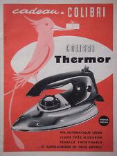 PUBLICITÉ DE PRESSE 1960 FER A REPASSER COLIBRI THERMOR - ADVERTISING