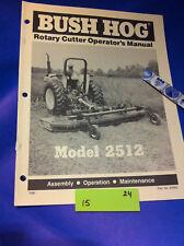 Bush Hog MODEL 2512 ROTARY CUTTER Operation Assembly Catalog Manual Book