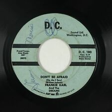 Sweet Soul 45 - Frankie Karl & Dreams - Don't Be Afraid - D.C. Sound Ltd. - mp3