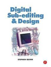 NEW Digital Sub-Editing and Design (Focal Journalism) by Stephen Quinn