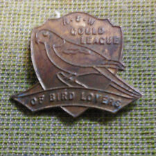#D400. 1950  NSW  GOULD LEAGUE OF BIRD LOVERS  LAPEL BADGE, DAMAGED