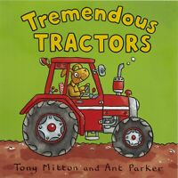 Amazing Machines Tremendous Tractors By Tony Mitton Children's Picture Book