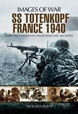 SS-TOTENKOPF FRANCE 1940 (Images of War), .. , Holroyd, Jack, Excellent, 2012-10