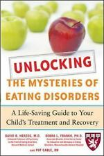 Unlocking the Mysteries of Eating Disorders: A Life-Saving Guide to Yo-ExLibrary