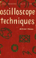 Oscilloscope Techniques by Alfred Haas 1958 PDF on CD