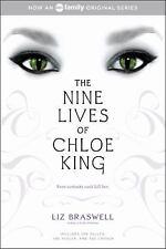 The Nine Lives of Chloe King: The Fallen; The Stolen; The Chosen, Liz Braswell,