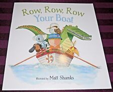 ROW, ROW, ROW, YOUR BOAT -16 PAGE BOOK- (MATT SHANKS) BRAND NEW