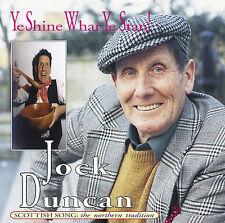CD: Jock Duncan - Ye Shine Whar Ye Stan!