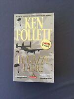 LE GAZZE LADRE - KEN FOLLET - Mondadori 2002